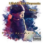 Grind Season, Pt. 2 by Yung