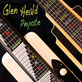 Peyote by Glen Heald
