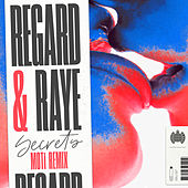 Secrets (MOTi Remix) by Regard