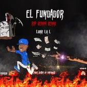 El Fundador (Tiraera Benny Benni) von Luar La L