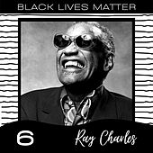 Black Lives Matter vol. 6 de Ray Charles
