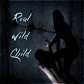 Real Wild Child by Various Artists