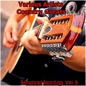 Country Greats Vol. 5 by Various Artists