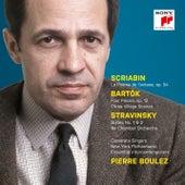 Scriabin: Le Poème de l'extase, Op. 54 - Bartók: 4 Orchestral Pieces & 3 Village Scenes - Stravinsky: Suites Nos. 1 + 2 by Pierre Boulez