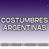 Costumbres Argentinas de Andres Gonzalez