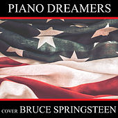 Piano Dreamers Cover Bruce Springsteen (Instrumental) van Piano Dreamers