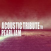 Acoustic Tribute to Pearl Jam (Instrumental) de Guitar Tribute Players