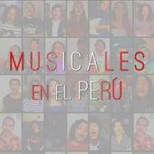 Musicales en el Perú de Dustin Calderón