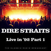 Live in 1992 Part 1 (Live) by Dire Straits
