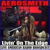 Livin' On The Edge (Live) de Aerosmith