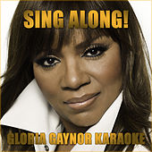 Sing Along! Gloria Gaynor Karaoke de Gloria Gaynor