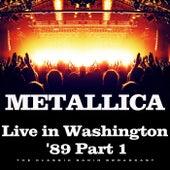 Live in Washington '89 Part 1 (Live) von Metallica