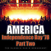 Independence Day '78 Part Two (Live) de America