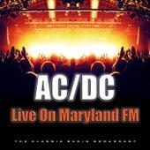 Live On Maryland FM (Live) von AC/DC