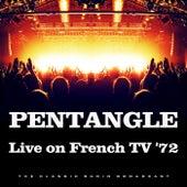 Live on French TV '72 (Live) de Pentangle