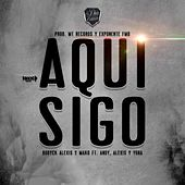 Aquí Sigo (feat. Andy, Alexis Ldm & Yona) by Bodyck Alexis
