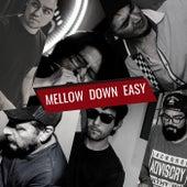 Mellow Down Easy de Malditas Ratas