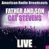 Father and Son (Live) de Yusuf / Cat Stevens
