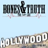 It's Hollywood Either Way... von Bones