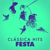 Clássica Hits: Festa de Various Artists