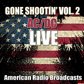 Gone Shootin' Vol. 2 (Live) de AC/DC