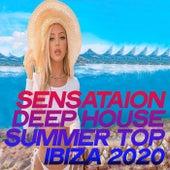 Sensataion Deep House Summer Top Ibiza 2020 by Various Artists