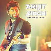 Greatest Hits by Arijit Singh