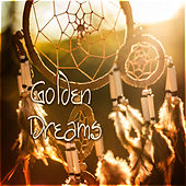 Golden Dreams by Various Artists