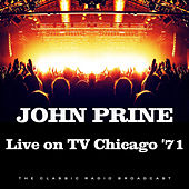 Live on TV Chicago '71 (Live) de John Prine