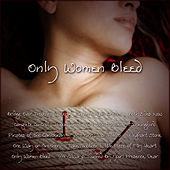 Only Women Bleed by Various Artists