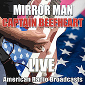 Mirror Man (Live) de Captain Beefheart