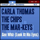 Gee Whiz (Look At His Eyes) - Complete Satellite Recordings, Vol. II (Recordings of 1960 - 1961) by Carla Thomas, The Veltones, The Chips, Jimmy and The Spartans, The Mar-Keys, Prince Conley, Nick Charles, Hoyt Johnson, Barbara Stephens