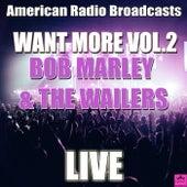 Want More Vol.2 (Live) de Bob Marley