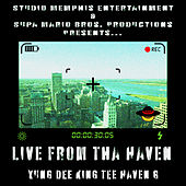 Live From Tha Haven von Yung Dee