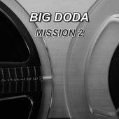 Mission 2 de Big Doda