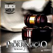 Beatta Pe Prorrogação Vol. 2 by Black Wolf