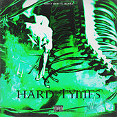 Hard Tymes by Wavyy Mob