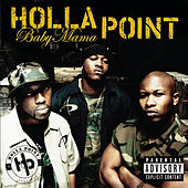 Baby Mama by Holla Point