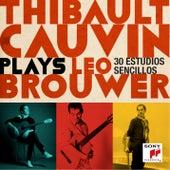 Thibault Cauvin Plays Leo Brouwer by Thibault Cauvin