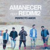 Perfecto Amor de Amanecer Vocal Group