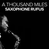A Thousand Miles (Saxofon Piano Cover Instrumental) van Saxophone Rufus