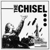 Deconstructive Surgery by Chisel