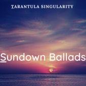 Sundown Ballads de Tarantula Singularity