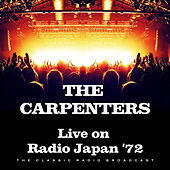Live on Radio Japan '72 (Live) von Carpenters