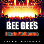 Live In Melbourne (Live) by Bee Gees