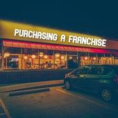Purchasing A Franchise von B*Dizzy