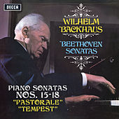 """Beethoven: Piano Sonatas Nos. 15 """"Pastorale"""", 16, 17 """"Tempest"""" & 18 (Stereo Version) by Wilhelm Backhaus"""