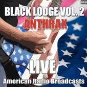 Black Lodge Vol. 2 (Live) de Anthrax