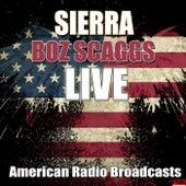 Sierra (Live) by Boz Scaggs
