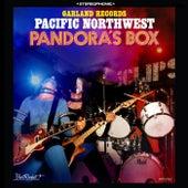 Garland Records: Pacific Northwest Pandora's Box von Various Artists